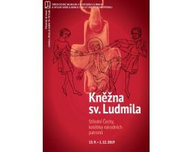 Výstava Kněžna sv. Ludmila. Střední Čechy, kolébka národních patronů ve Středočeském muzeu v Roztokách u Prahy